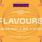 91# Anton Must x MVP x 3LTON [FLAVOURS]